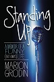 Marion Grodin Standing UP